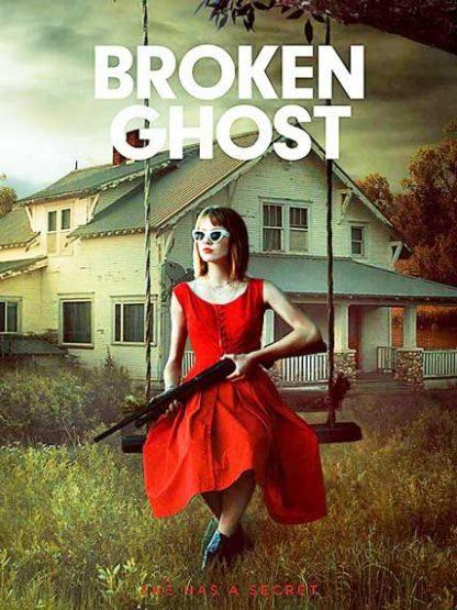 Broken Ghost 2018 DVD