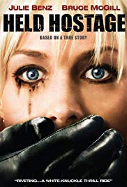 Held Hostage 2009 starring Julie Benz on DVD