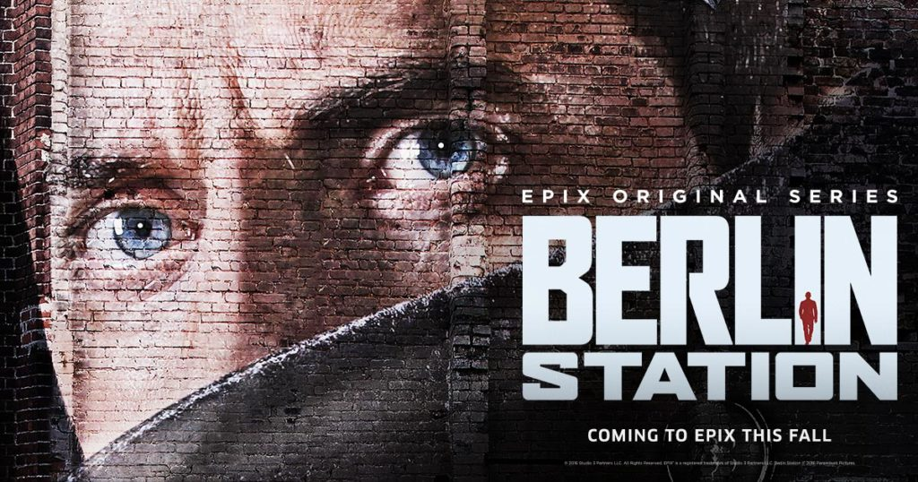 Berlin Station Season 1 (2016) starring Leland Orser