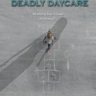 Deadly Daycare 2014 Lifetime DVD