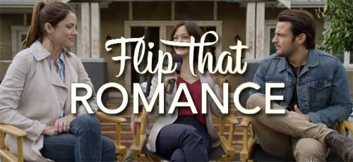 Flip That Romance 2019 (Hallmark) starring Julie Gonzalo, Tyler Hynes