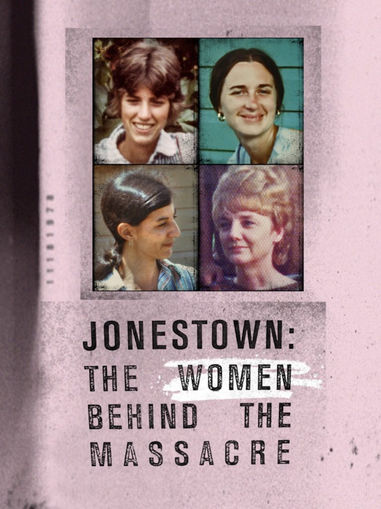 Jonestown: The Women Behind the Massacre (Documentary) 2018