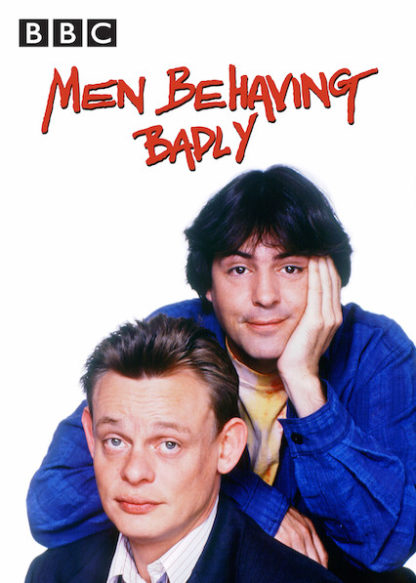 Men Behaving Badly Complete Series