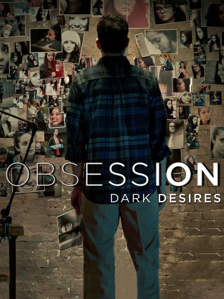 Obsession: Dark Desires + The Hunt + In Pursuit Mixed Episodes