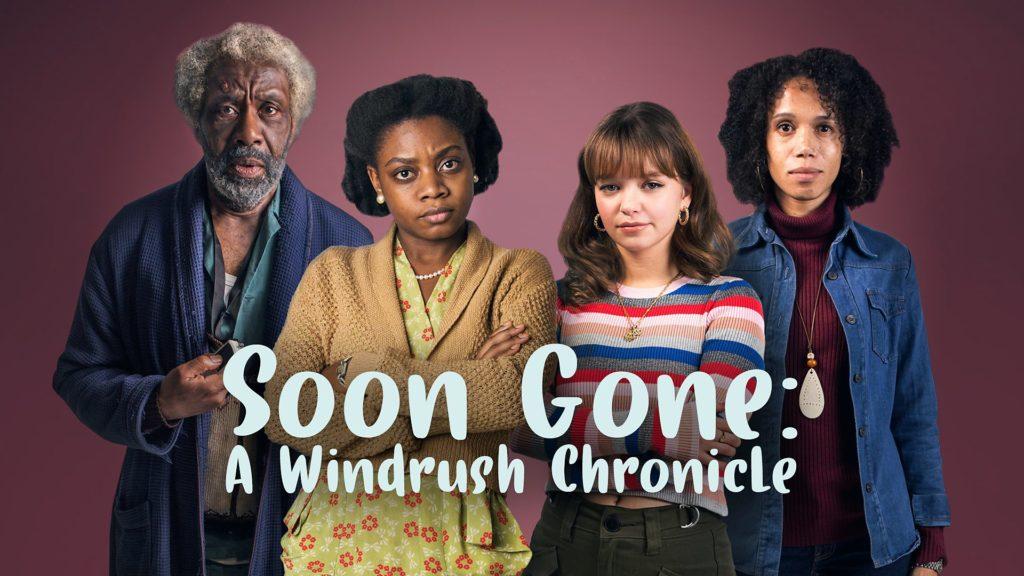 Soon Gone: A Windrush Chronicle (2019) Season 1