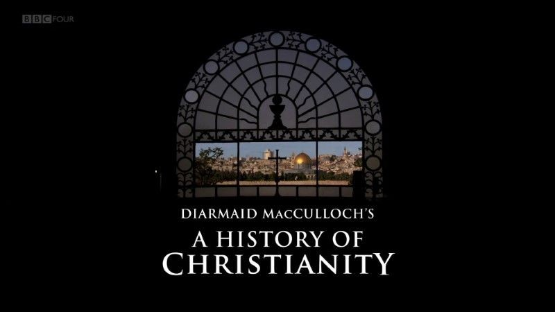 The History of Christianity (2009) Documentary Series