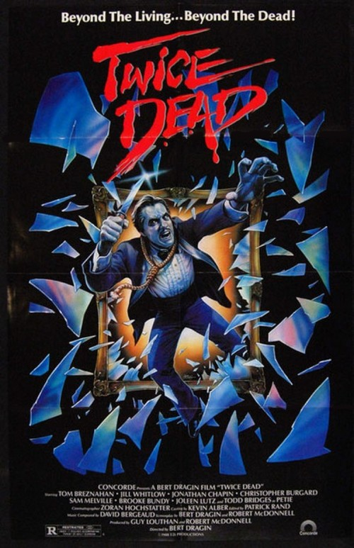 Twice Dead (1988) Starring Tom Bresnahan, Jill Whitlow