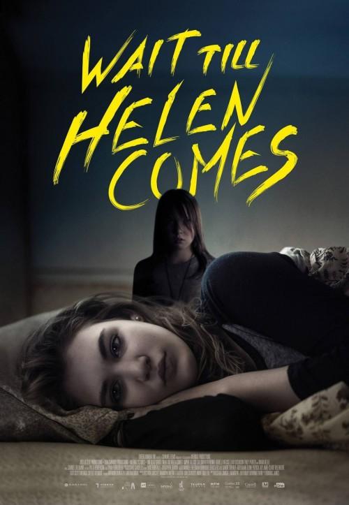 Wait Till Helen Comes (2016) Starring Maria Bello, Sophie Nélisse