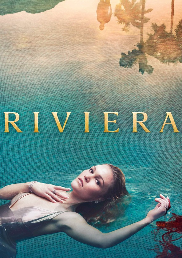 Riviera Season 2 (2019) starring Julia Stiles, Lena Olin