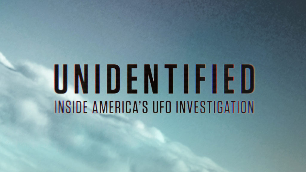 Unidentified: Inside America's UFO Investigation Season 1