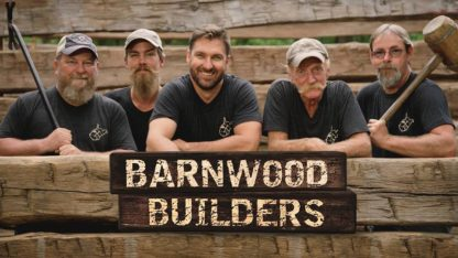 Barnwood Builders Seasons 6 and 7