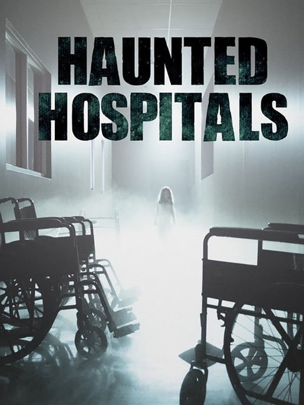 Haunted Hospitals Complete Season 1 on DVD