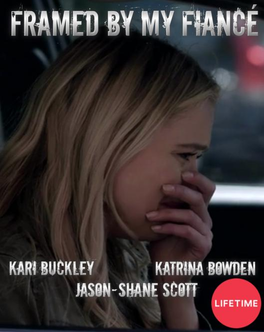 Framed by My Fiance (2017) starring Katrina Bowden DVD
