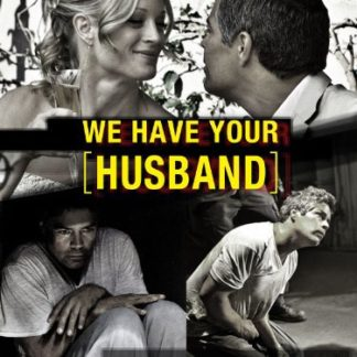 We Have Your Husband (2011) DVD