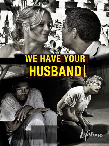 We Have Your Husband (2011) with Teri Polo (DVD)
