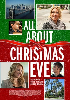All About Christmas Eve (2012) with Haylie Duff (DVD)