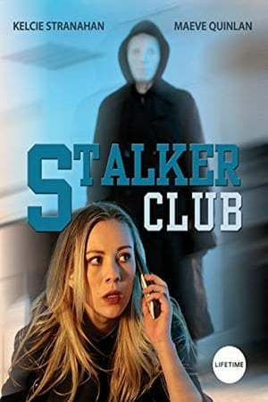 The Stalker Club (2017) starring Kelcie Stranahan, Maeve Quinlan DVD