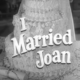 i Married Joan Season 2 and 3 Episodes
